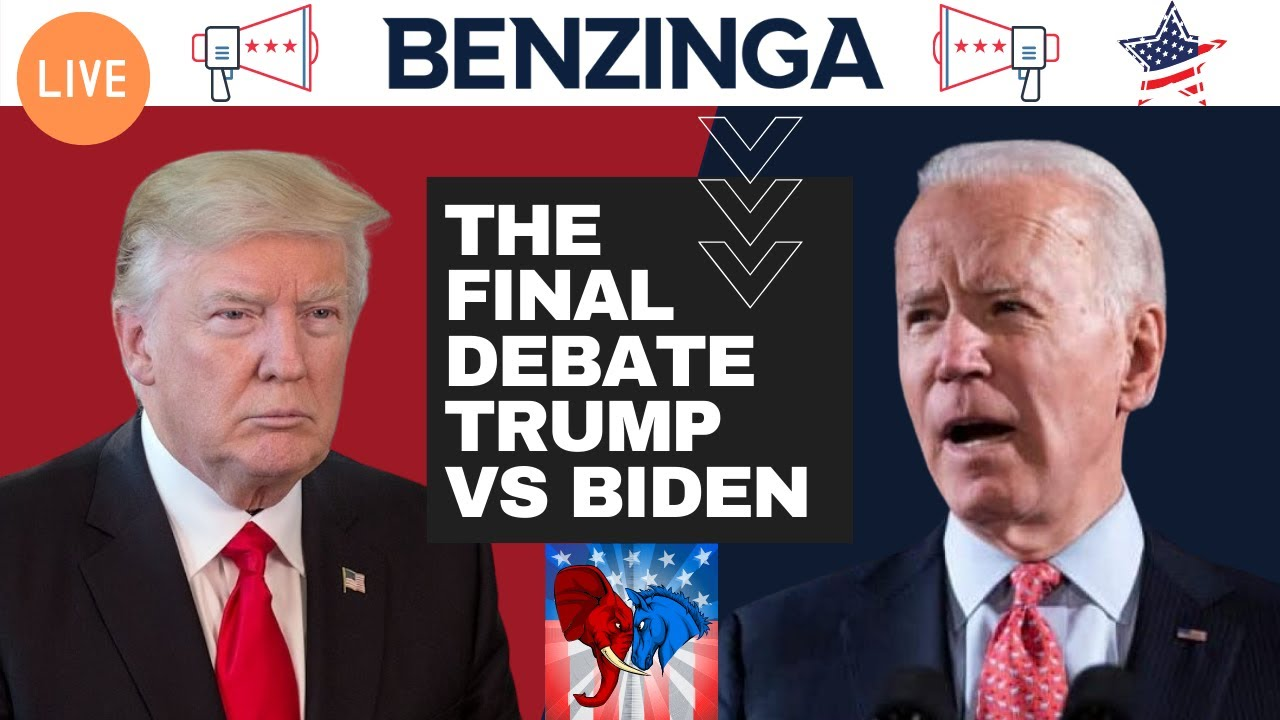 Live: Final 2020 Presidential Debate Donald Trump Vs Joe Biden   Benzinga