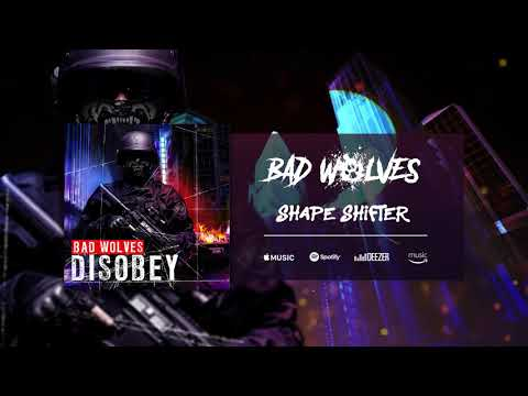 Bad Wolves - Shape Shifter ( Audio)