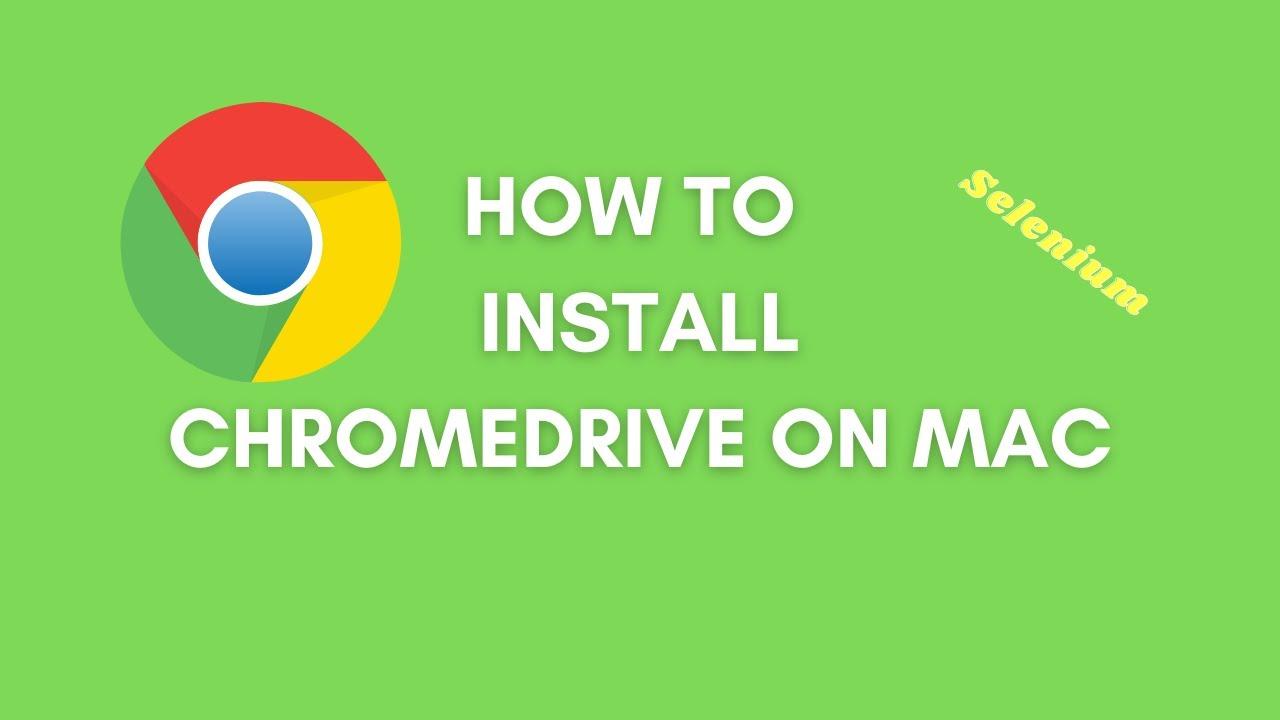 Installing Chromedriver on Mac