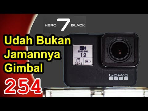 GoPro Hero 7 Black Review - Indonesia. Mulus Tanpa Gimbal.