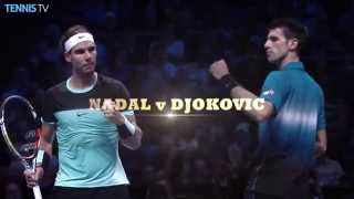 Watch Nadal v Djokovic live at the Barclays ATP World Tour Finals - live streaming