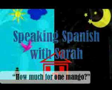Speaking Spanish with Sarah
