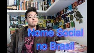 (CPF, Cartão do SUS, Universidades e Escolas) Nome social para pessoas trans e travestis no Brasil