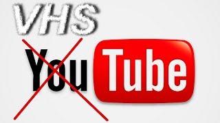 VHSник VS YouTube - Война VHSности продолжается