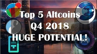 My Top 5 Altcoin Moonshots With HUGE Potential! Q4 2018