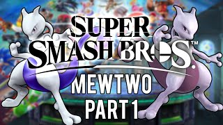 Super Smash Bros. Ultimate Hype Train - Mewtwo (Part 1)