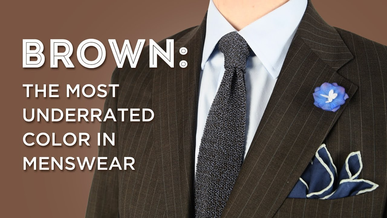 fe6f50e7 Brown: The Most Underrated Color in Menswear — Gentleman's Gazette