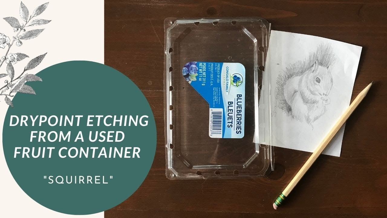 How to Make a Drypoint Etching from a Used Fruit Container