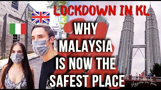 Lockdown: Malaysia The Safest Country In The World? | Uk/italy Comparison, Kuala Lumpur Vlog 2020