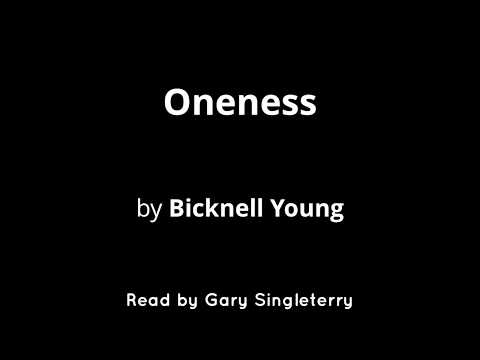 Oneness by Bicknell Young
