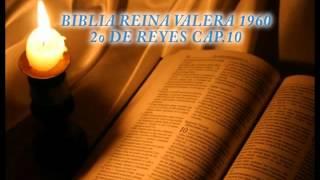 BIBLIA REINA VALERA 1960-2o DE REYES CAP.10.avi