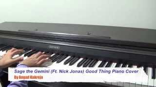 Sage the Gemini (Ft. Nick Jonas) Good Thing Piano Cover