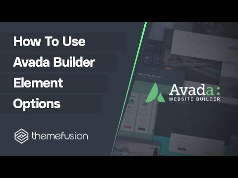 How To Use Avada Builder Element Options Video