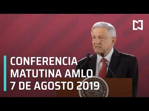 Conferencia matutina AMLO - Miércoles 7 de agosto 2019