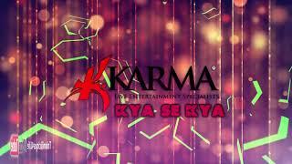 Karma Band: GI & Ravi B - Kya Se Kya