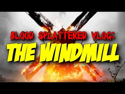 The Windmill A.k.a. The Windmill Massacre (2016)  - Blood Splattered Vlog (Horror Movie Review)
