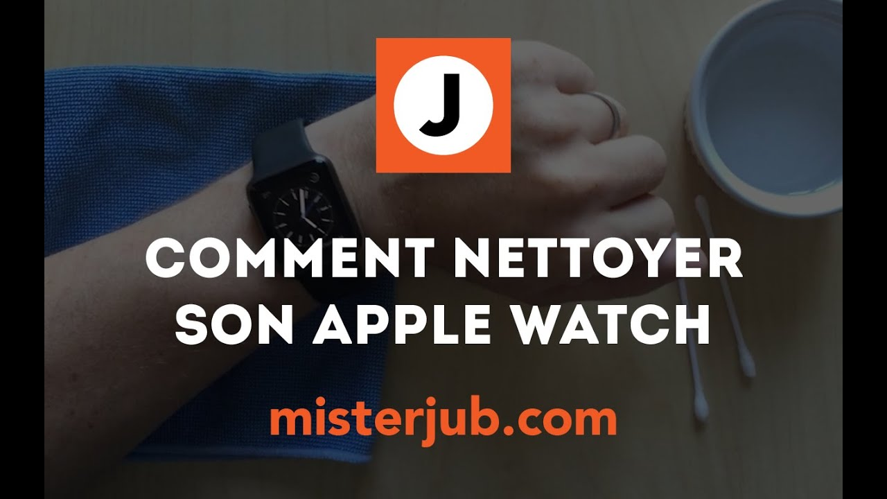 Comment nettoyer un bracelet de montre