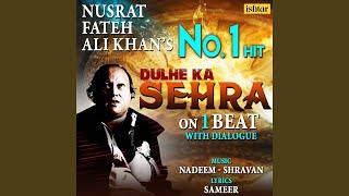 Dulhe Ka Sehra - On 1 Beat With Dialogue