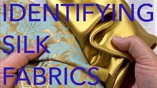 Learning About Fabrics 3: Identifying Silk Fabrics