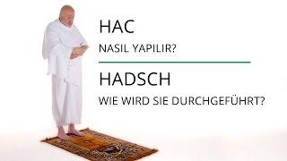Hac nasıl yapılır? Wie verrichtet man die Hadsch? - Hac Belgeseli 2014