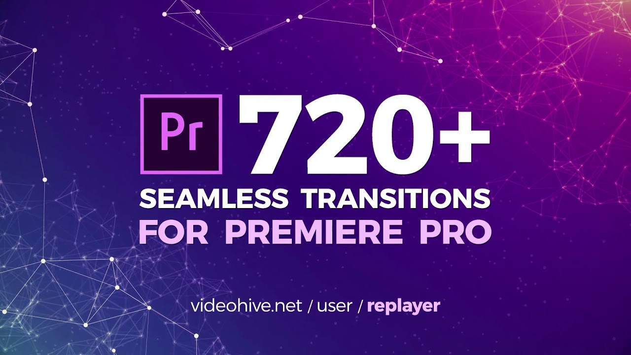720 Seamless Transitions For Premiere Pro - Video Editing