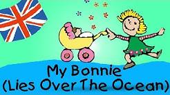 My Bonnie (Lies Over The Ocean) - englische Kindergarten Lieder || Kinderlieder