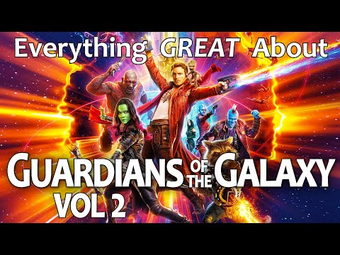 Everything GREAT About Guardians of The Galaxy Vol. 2!