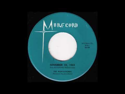 The Mur E Chords - November 22, 1963