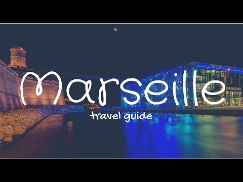 MARSEILLE Travel Guide, 5 best place to visit in marseille france !!