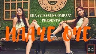HAAYE OYE - QARAN ft. Ash King l Dance Choreography l Eli AvrRam l Shantanu Maheshwari