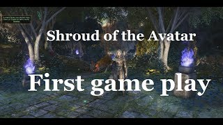 Shroud of the Avatar - First game play