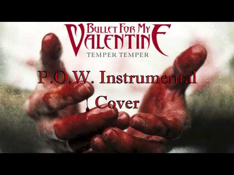 Bullet For My Valentine P.O.W. Instrumental Cover