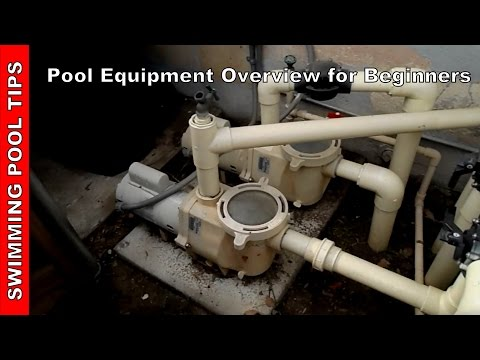 Pool Equipment Overview for beginners Part 1 of 2