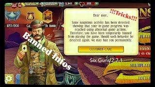 Six Guns Hack 2.7.1 Banned Infos