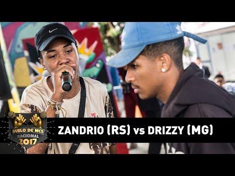 Zandrio [RS] vs Drizzy [MG] (1ªFase) - DUELO DE MCS NACIONAL 2017