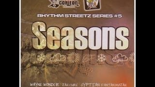 Seasons riddim Mix [2005]- DJ Kaas ft Ragga Ragga Sound ft jah Cure,Morgan Heritage,Wayne Wonder etc