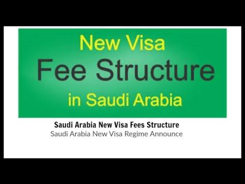 Saudi Arabia New Visa Regime Announce/Saudi Arabia New Visa Fees Structure