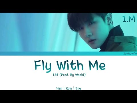 [MIXTAPE] I.M (Monsta X) - Fly With Me (Han | Rom | Eng Lyrics)