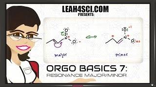 Major and Minor Resonance Contributing Structures - Orgo Basics Vid 7 thumbnail