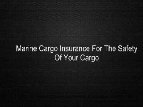 Marine Cargo Insurance For The Safety Of Your Cargo
