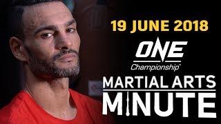 Martial Arts Minute   19 June 2018