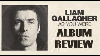 Baixar Liam Gallagher As You Were Album Review