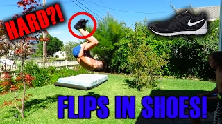 LEARNING TO FLIP IN SHOES!