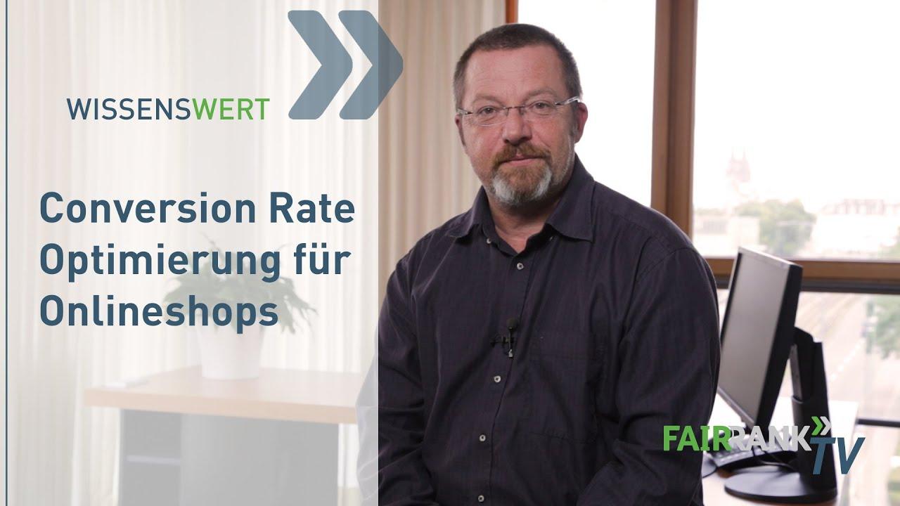 Conversion Rate Optimierung für Onlineshops | FAIRRANK TV - Wissenswert