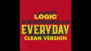 Logic And Marshmello Everyday clean version.mp3