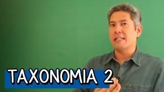 Taxonomia 2 - Resumo para o ENEM: Biologia   Descomplica