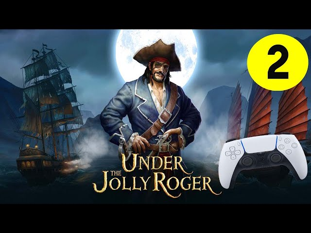 Under The Jolly Roger PS5 Gameplay #2