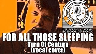 For All Those Sleeping - Turn Of Century (vocal cover) | Скрим, Гроул, Драйв, Вокал