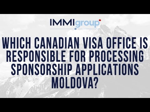 Which Canadian visa office is responsible for processing Sponsorship applications from Moldova?
