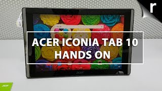 Acer Iconia Tab 10 (2017) Hands-on Review